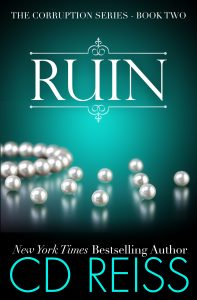 Ruin - Corruption Series by New York Times Bestselling Author CD Reiss