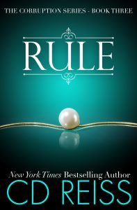 Rule - Corruption Series by New York Times Bestselling Author CD Reiss