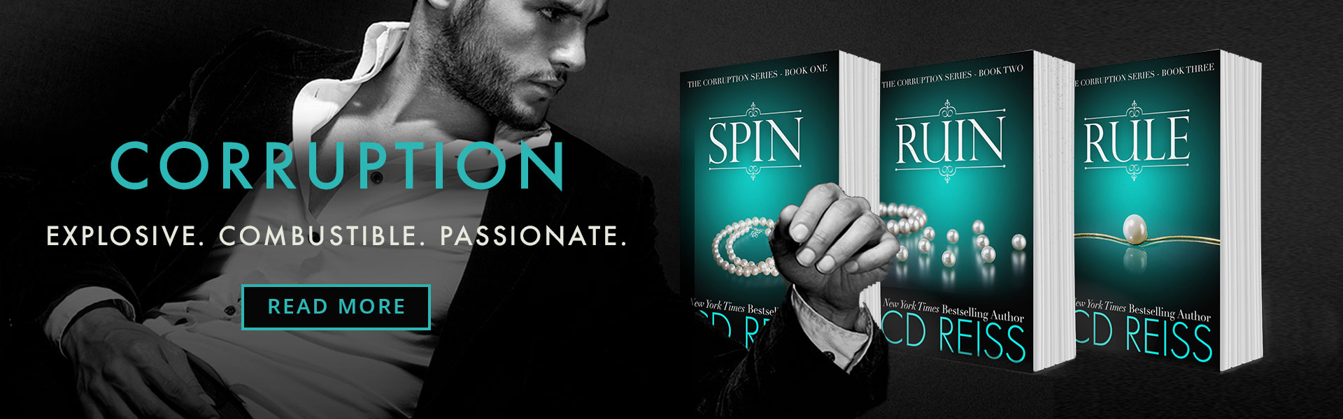 Spin, Ruin, Rule – Corruption by New York Times bestselling author CD Reiss