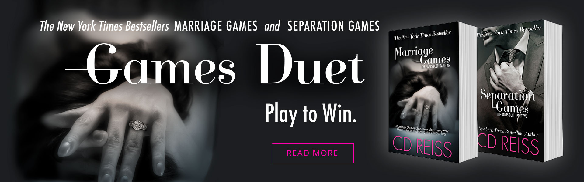 New York Times Bestselling Games Duet (featuring Marriage Games and Separation Games) by CD Reiss