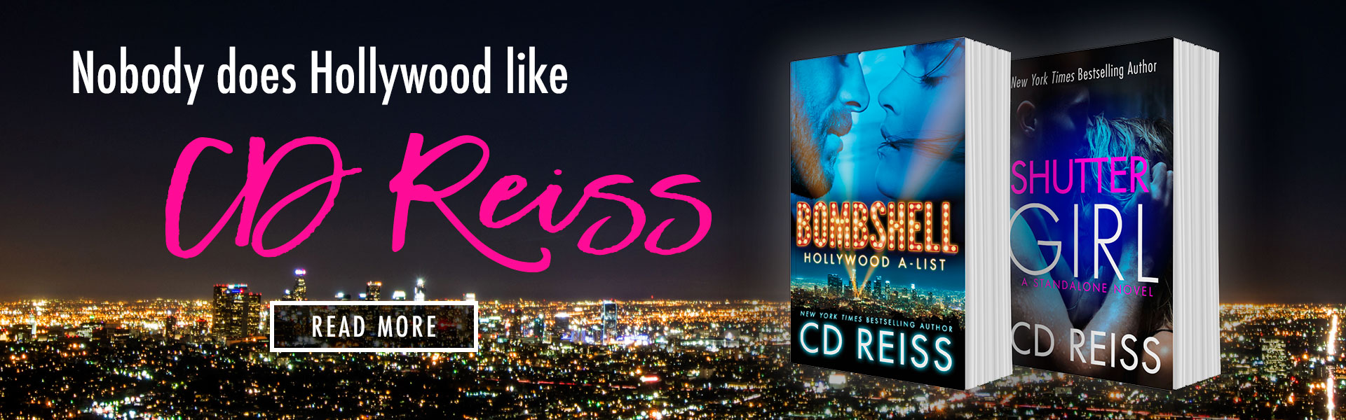 Bombshell and Shuttergirl - Nobody does Hollywood like New York Times Bestselling Erotica author CD Reiss