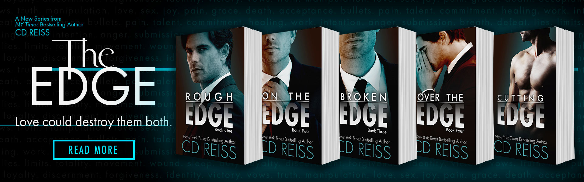 The Edge - a new series from NY Times Bestselling Romance author of the Marriage Games, CD Reiss