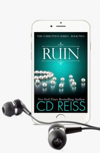 Ruin - Audiobook - part of the Corruption Series by Author CD Reiss