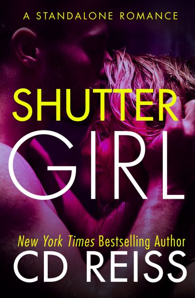 Shuttergirl by New York Times bestselling Romance Author CD Reiss