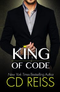 KING OF CODE, a sexy new standalone by New York Times bestselling Romance Author CD Reiss