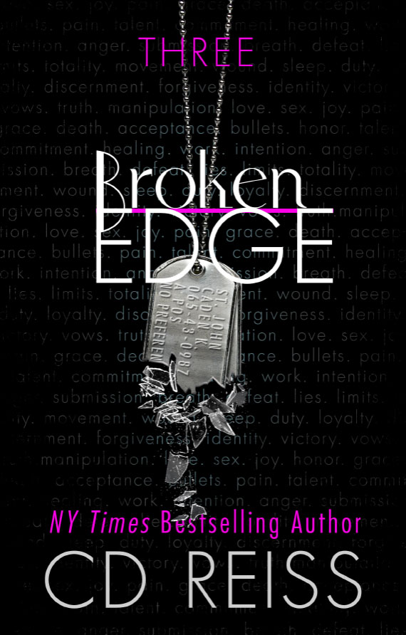 Broken Edge, book three of the new Edge Series by New York Times bestselling Romance Author CD Reiss