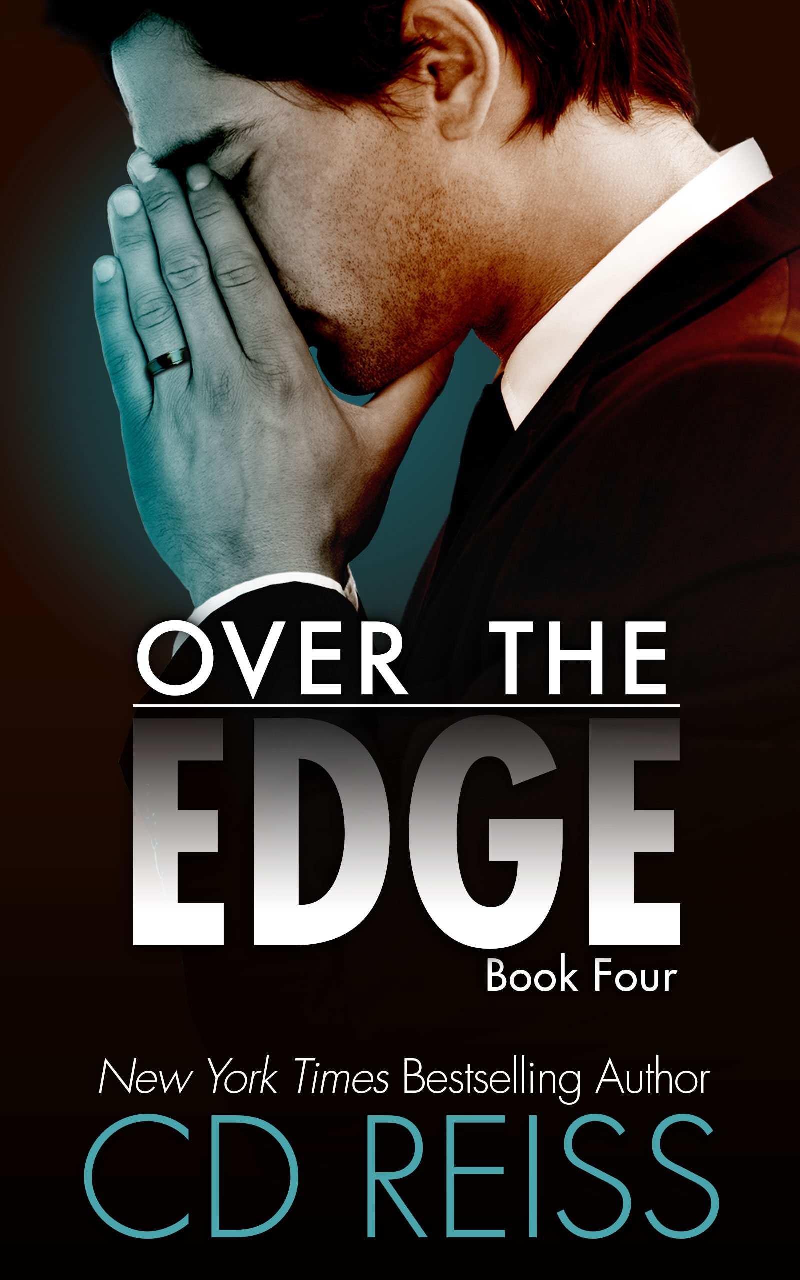 Over the Edge, book four of the new Edge Series by New York Times bestselling Romance Author CD Reiss