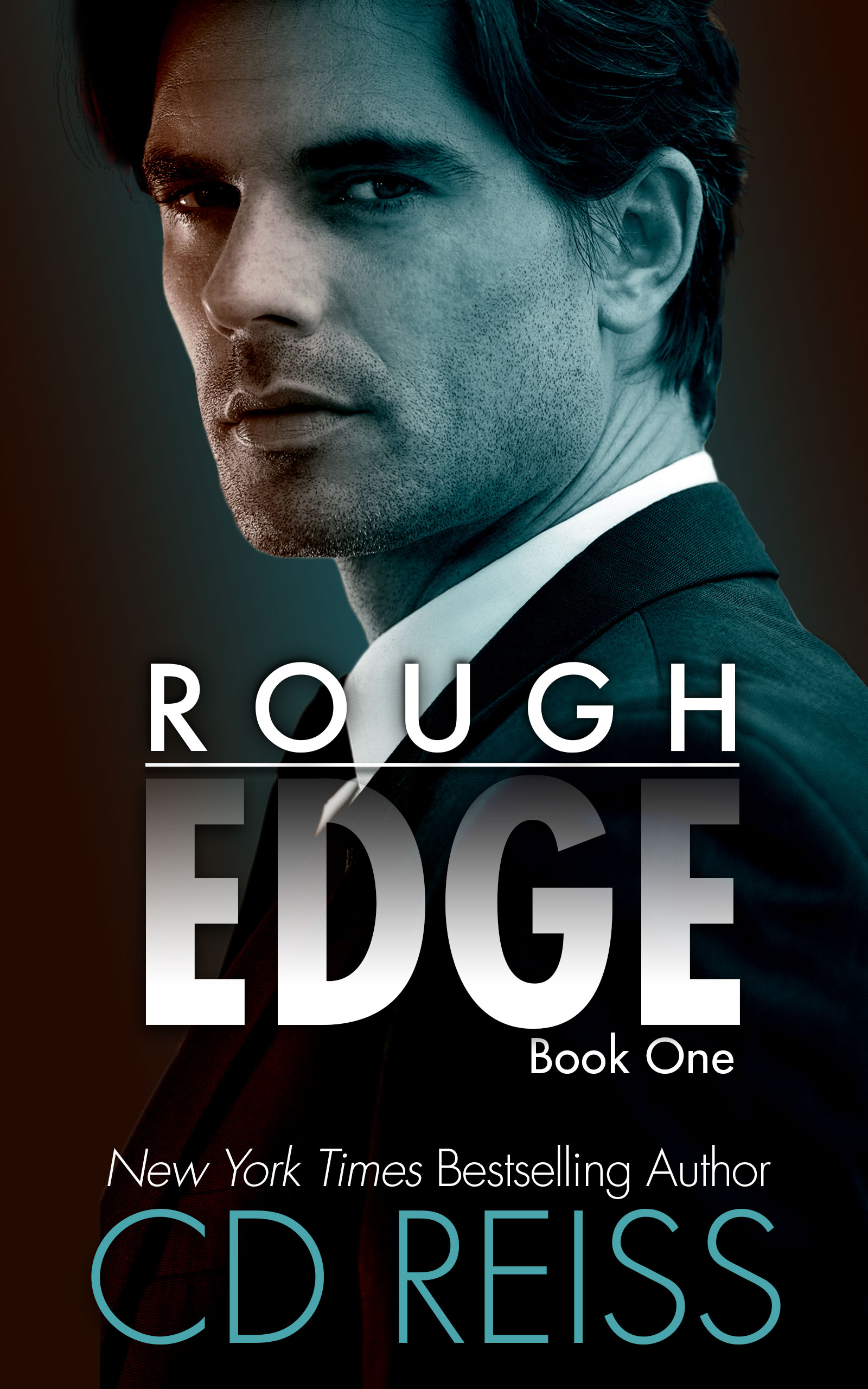 Rough Edge, book one of the new Edge Series by New York Times bestselling Romance Author CD Reiss