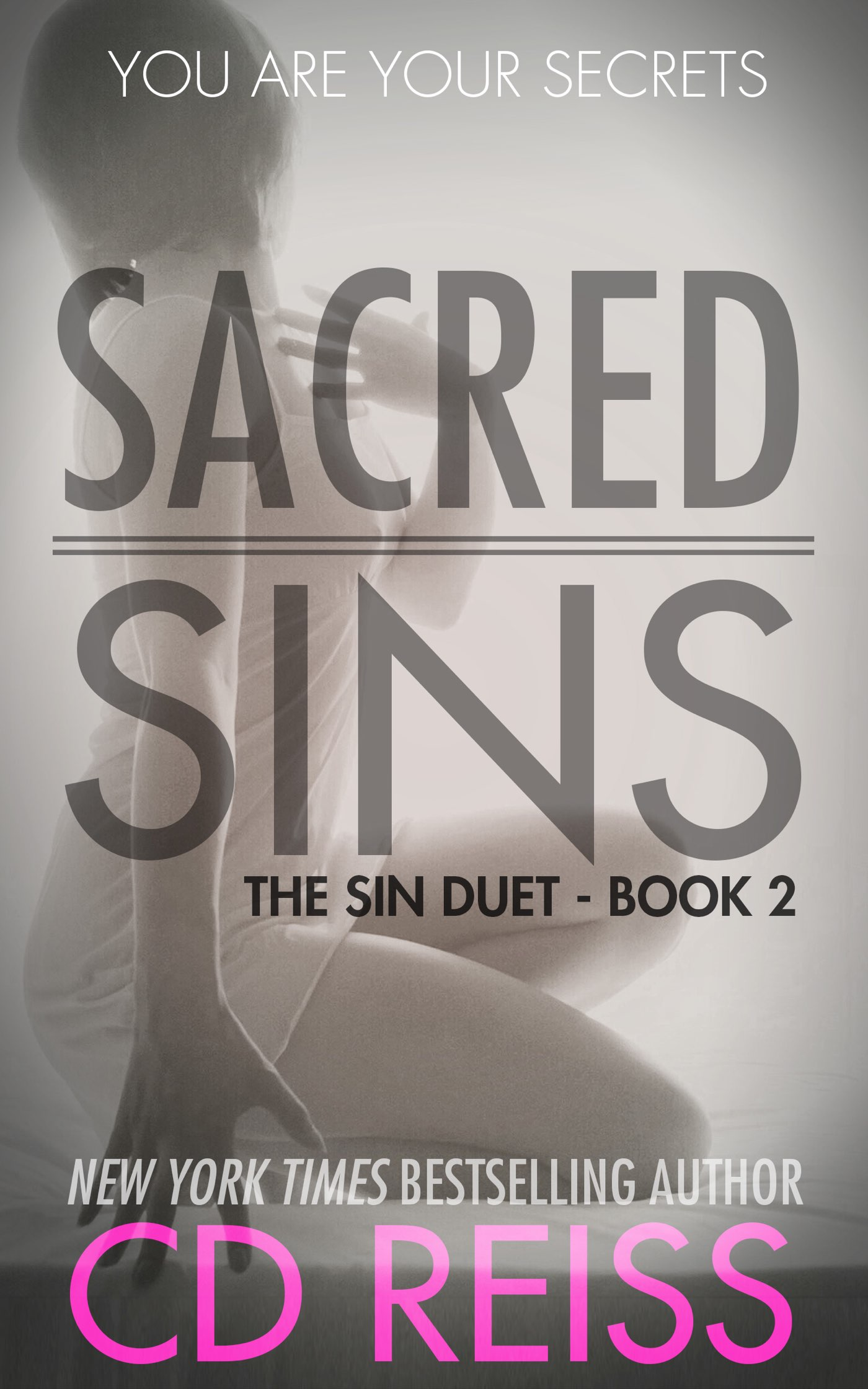 Sacred Sins - book two in the Sin Duet by New York Times Bestselling Romance Author CD Reiss